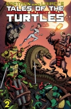 Laird, Peter,   Brown, Ryan,   Eastman, Kevin Tales of the Teenage Mutant Ninja Turtles 2