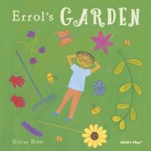 Hibbs, Gillian Errol`s Garden