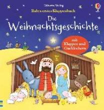 Ulrike Greenwell  Jessica    Taplin  Sam    Bonnet  Rosalinde    Bonk, Babys erstes Klappenbuch: Die Weihnachtsgeschichte