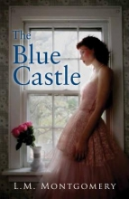 Montgomery, Lucy Maud The Blue Castle
