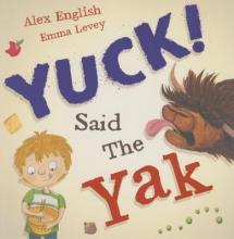 English, Alex Yuck Said the Yak