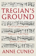Cuneo, Anne Tregian`S Ground