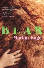 Marian Engel , Bear