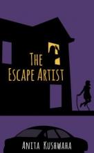 Kushwaha, Anita The Escape Artist