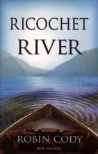 Cody, Robin Ricochet River