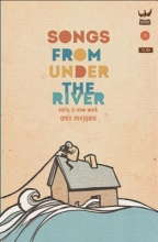Mojgani, Anis Songs from Under the River