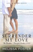 Foster, Melissa Surrender My Love
