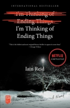 Iain Reid, I`m Thinking of Ending Things. Media Tie-In