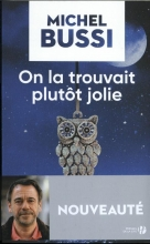 Michel  Bussi On la trouvait plutot jolie
