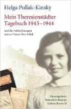 Pollak-Kinsky, Helga Mein Theresienstädter Tagebuch 1943-1944