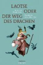 Henke, Miriam Laotse oder der Weg des Drachen