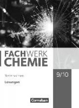 Fachwerk Chemie 9./10. Schuljahr - Niedersachsen - Lösungen zum Schülerbuch