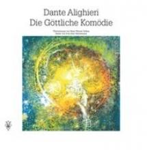 Dante Alighieri Die Göttliche Komödie