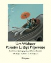 Widmer, Urs Valentin Lustigs Pilgerreise