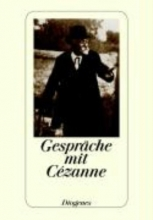 Cezanne, Paul Gesprche mit Cezanne