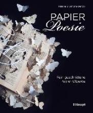 Bendix, Simone,   Bendix, Helene Papier-Poesie