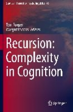 Roeper, Thomas,   Speas, Margaret Recursion: Complexity in Cognition