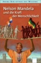 Schadomsky, Ludger Nelson Mandela und die Kraft der Menschlichkeit