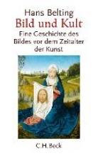 Belting, Hans Bild und Kult