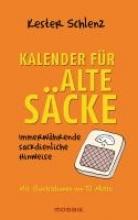 Schlenz, Kester Kalender für Alte Säcke