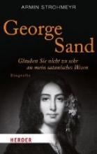 Strohmeyr, Armin George Sand