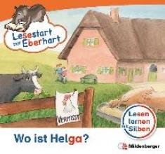 Drecktrah, Stefanie Lesestart mit Eberhart - Wo ist Helga?