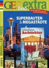 GEOlino extra Superbauten & Megastädte