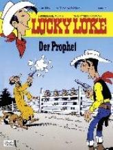 Nordmann, Patrick Lucky Luke (Bd. 74). Der Prophet