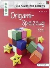 Saile, Christian Origami-Spielzeug (Die Kunst des Faltens) (kreativ.kompakt)