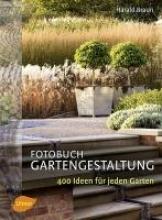 Braun, Harald Fotobuch Gartengestaltung