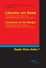 Literatur am Rand Literature on the Margin