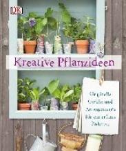 Pearson, Philippa Kreative Pflanzideen
