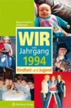 Wiedemann, Regina Wir vom Jahrgang 1994. Kindheit und Jugend