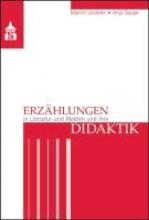 Leubner, Martin Erzählungen in Literatur und Medien und ihre Didaktik