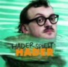 Hader, Josef Hader spielt Hader