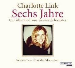 Link, Charlotte Sechs Jahre