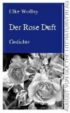 Wollny, Elke Der Rose Duft