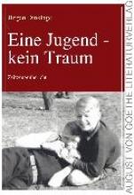 Dinklage, Jürgen Eine Jugend - kein Traum