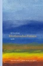 Axer, Jutta Rhythmisches Freisein