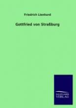 Lienhard, Friedrich Gottfried von Straburg