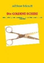 Schmitt, Adriane Die Goldene Schere