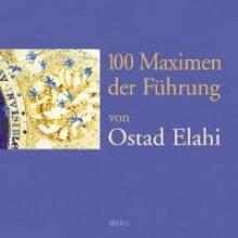 Elahi, Ostad 100 Maximen der Fhrung