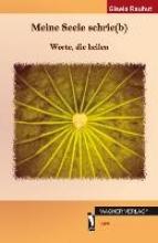Rauhut, Gisela Meine Seele schrie(b)