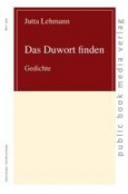 Lehmann, Jutta Das Duwort finden