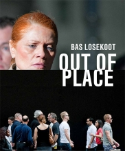 Bas Losekoot , Out of Place