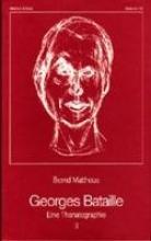 Mattheus, Bernd Georges Bataille. Eine Thanatographie 2. Chronik 1940 - 1951