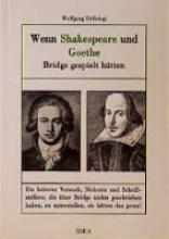 Höllriegl, Wolfgang Wenn Shakespeare und Goethe Bridge gespielt hätten