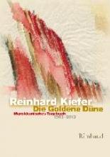 Kiefer, Reinhard Die Goldene Düne
