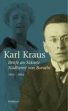 Kraus, Karl Briefe an Sidonie N?dherny von Borutin 1913-1936