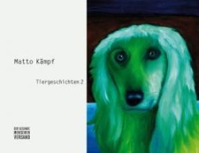 Kämpf, Matto Tiergeschichten 2